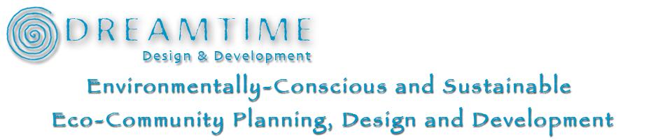 DREAMTIME Design and Development